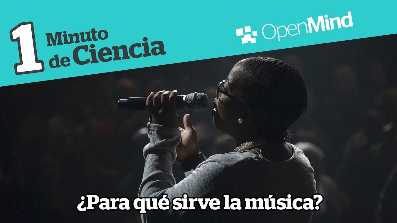 Para Qué Sirve La Música Openmind