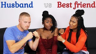 WHO KNOWS ME BETTER || HILARIOUS HUSBAND VS BEST FRIEND CHALLENGE