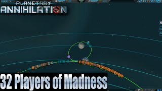 Planetary Annihilation 32 player FFA - 32 Players of Madness