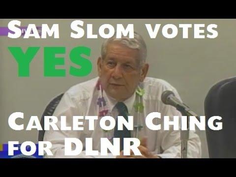 Sam Slom supports Carleton Ching for DLNR