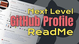 Next Level GitHub Profile README (NEW)   How To Create An Amazing Profile ReadMe With GitHub Actions