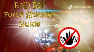 Cabal Online | EoD B3F Force Shielder [FS] Guide