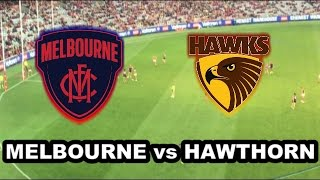 MELBOURNE vs HAWTHORN - AFL 2017