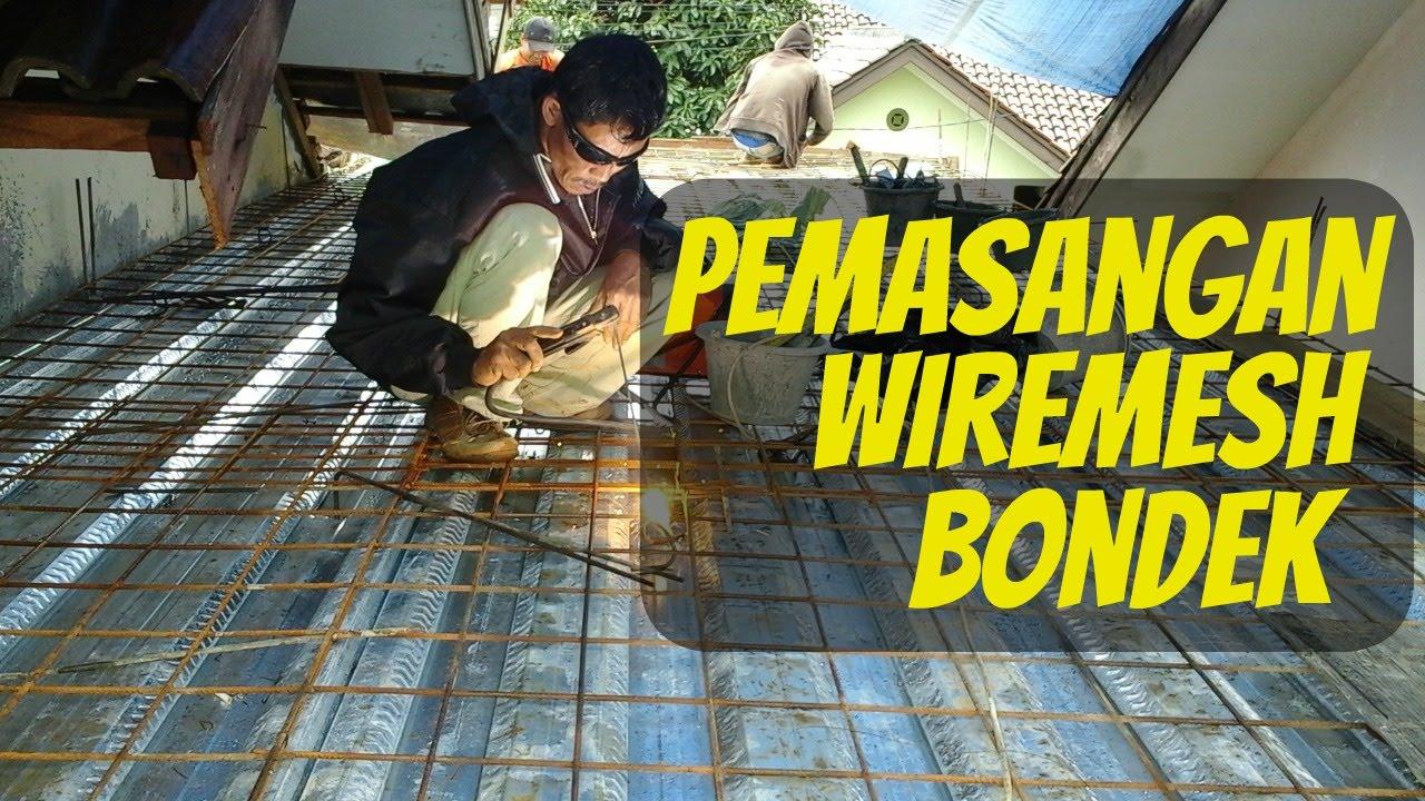 Pemasangan Wiremesh  Bondek Renovasi Rumah Ibu Tien