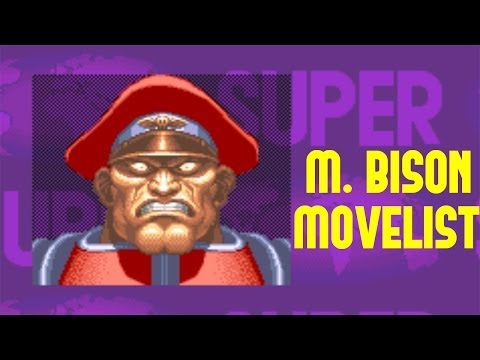 Super Street Fighter II: Turbo - M. Bison Move List
