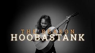 HOOBASTANK - THE REASON | FELIX IRWAN