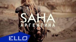 Смотреть клип Saha - Аргентина
