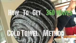 how to get 360 waves cold towel method hd 1080p