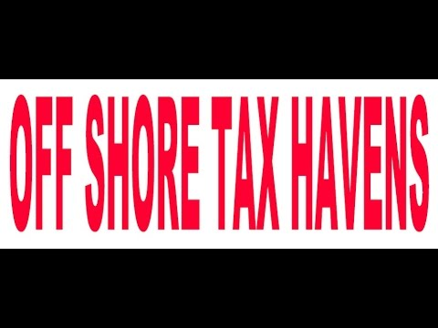 OFFSHORE TAX HAVENS - Tom Azzara (Tax Agent)