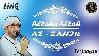 Allahu Allah Az-Zahir Lirik Arab + Latin + Terjemah