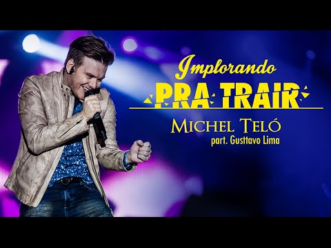 Michel Telo – Begging To Betray part. Gusttavo Lima (Official Lyrics Video)
