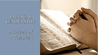Biblical Leadership Session 5