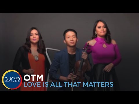 OTM |Love Is All That Matters | Official Lyric video