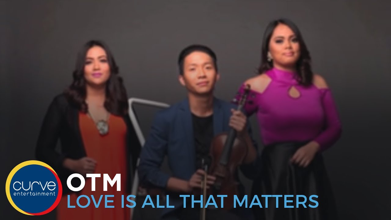 Otm Love Is All That Matters Official Lyric Video Youtube