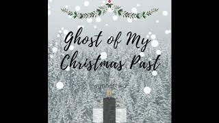 Ghost of My Christmas Past (Audio) // Wynnett Ko