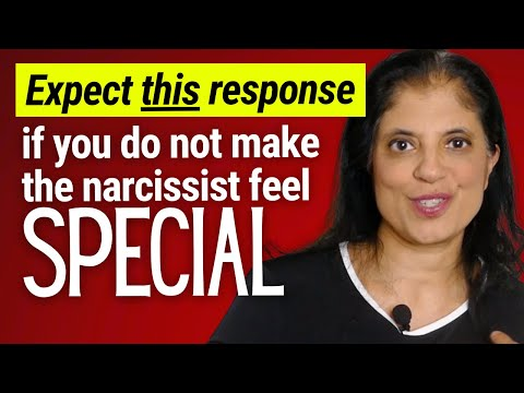 If you fail to make the narcissist feel special, expect this response