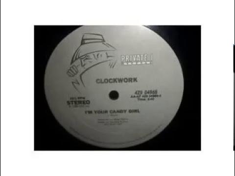 CLOCKWORK - I'm Your Candy Girl (1984)