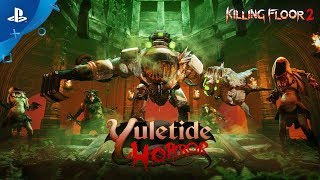 Killing Floor 2 - Yuletide Horror Trailer | PS4