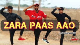 ZARA PAAS AAO | Dance choreography | Milind Gaba | ft. Xeena || OSM Records || King prem