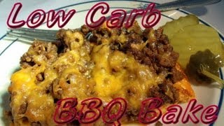 Atkins Diet Recipes: Low Carb Bbq Bake (if)