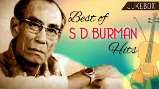 Best Of S D Burman Hit Songs | Best Old Hindi Songs | Evergreen Jukebox Collection