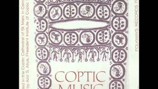 Coptic Music [Folkways recording_ Father Morkos, Clerical College, rec. c1960] Pt. 2