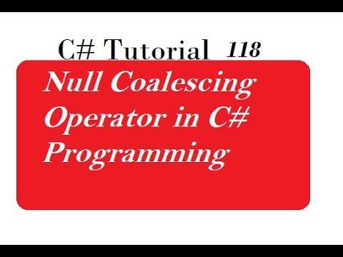 Null Coalescing Operator C# Programming