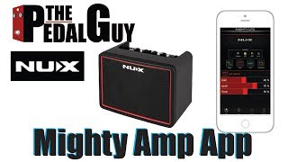 ThePedalGuy Presents the NuX Mighty Amp App for iOS