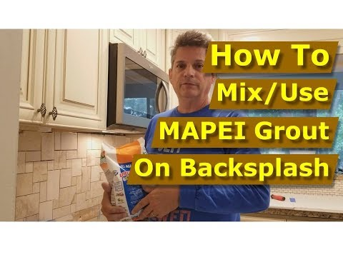 How To Use MAPEI Ultracolor Plus FA Grout On Kitchen Backsplash Tiles