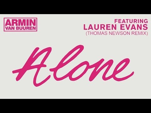 Armin van Buuren feat. Lauren Evans - Alone (Thomas Newson Remix)