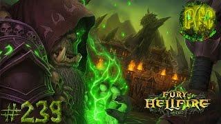 Приключения в World of Warcraft - Серия 239 [Цитадель Адского Пламени: Адский пролом]