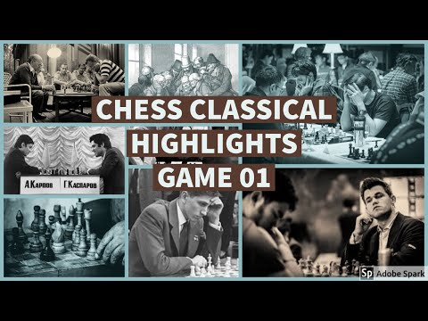 Chess Classical Highlights – Game 01