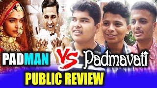 Padman Vs Padmavati Clash | Public Review | Akshay Kumar | Deepika Padukone | Sonam Kapoor