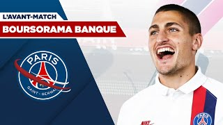 VIDEO: ON FAIT LES COMPTES  L'AVANT-MATCH de PARIS SAINT-GERMAIN - BORDEAUX par BOURSORAMA BANQUE