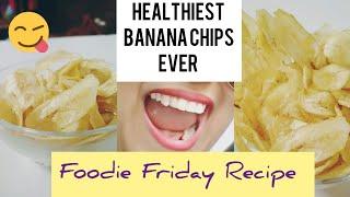 Easy Quick Homemad Crispy Banana chips recipe using coconut oil 90% healthier than market