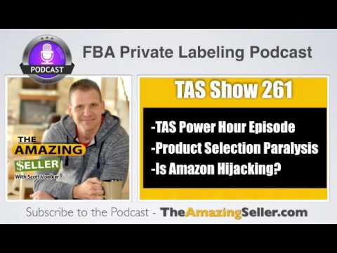 TAS 261: (TAS Power Hour) The New Hijackers, Brand Registry–Product Research & Other Random Topics