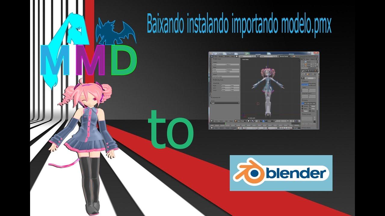 Mmd tools Blender baixando instalando importando modelo pmx