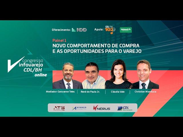 Novo comportamento de compra e as oportunidades para o varejo   Congresso InfoVarejo CDL BH online