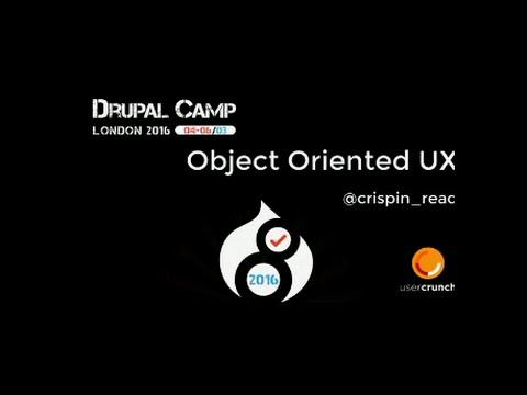 Drupalcamp London 2016 - Object Oriented UX with Drupal