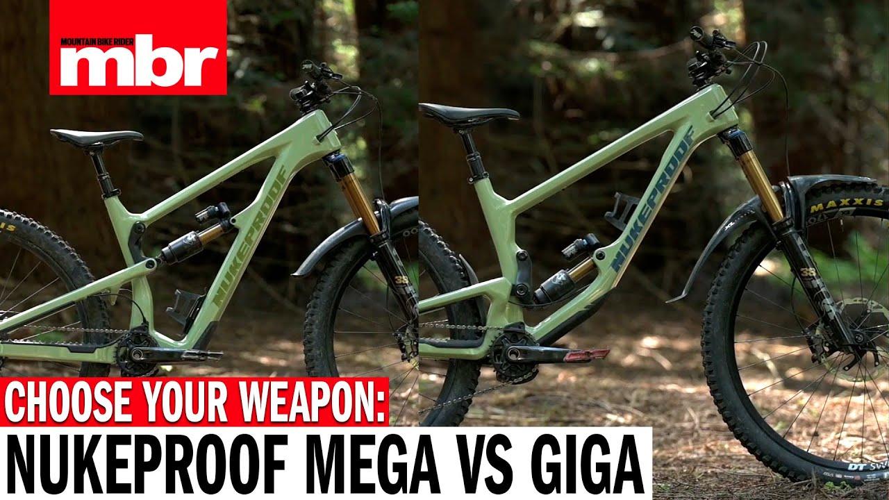 Choose your weapon: Nukeproof Mega Vs Nukeproof Giga | Mountain Bike Rider