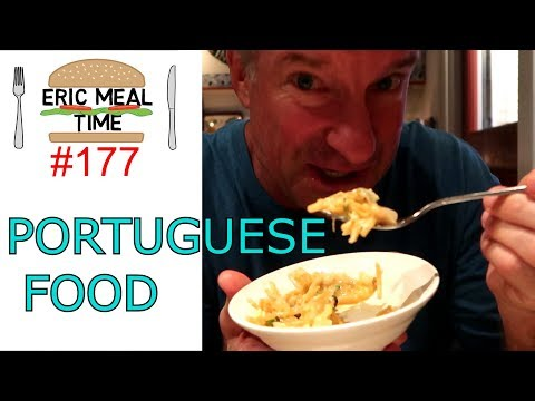 Portuguese Food - Eric Meal Time #177