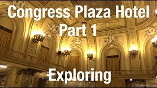 Exploring the Congress Plaza Hotel - Chicago IL