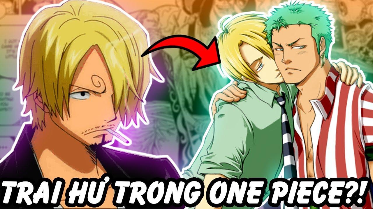 Sanji Có Là Trai Hư?! | Những Thanh Niên Trai Hư Trong One Piece