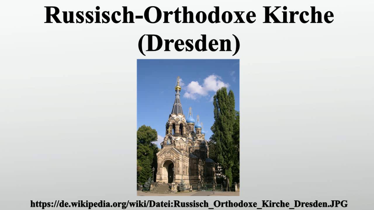 russisch orthodoxe kirche dresden youtube. Black Bedroom Furniture Sets. Home Design Ideas