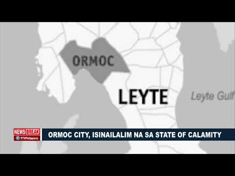 NEWS BREAK | Ormoc City, isinailalim na sa State of Calamity