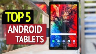 TOP 5: Best Android Tablets 2018