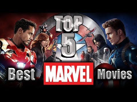 Top 5 Best Marvel Movies