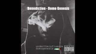#SONGOFTHEDAY BENEDICTION - DOMO GENESIS