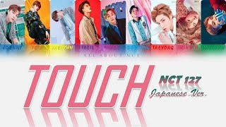 """[NCT 127]  """"Touch Japanese Ver."""" Color Coded Lyrics"""