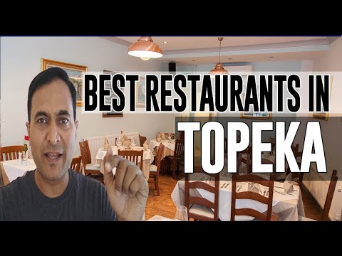 Best Restaurants And Places To Eat In Topeka, Kansas KS